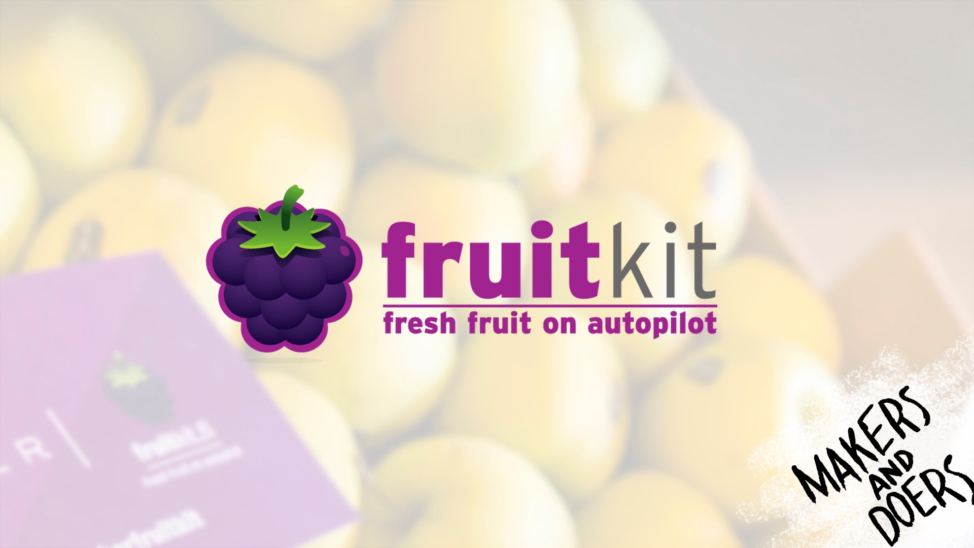 Fruitkit – the need for better fruit